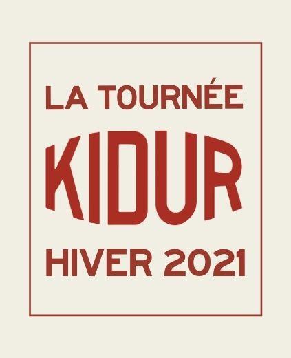 La tournée kidur hiver 2021